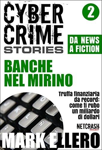 ccs2-banche-nel-mirino-cyber-crime-stories