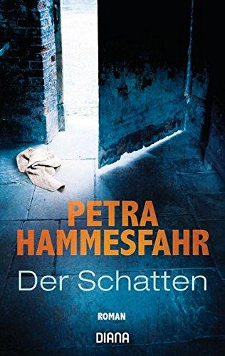 Hammesfahr, Petra: Der Schatten