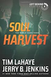 Soul Harvest: The World Takes Sides (Left Behind #4) by Tim LaHaye (2011-03-16)