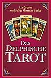 Das Delphische Tarot - Liz Greene