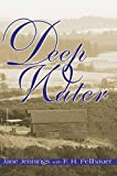 [(Deep Water)] [By (author) Jane Jennings ] published on (December, 2000)