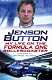 Jenson Button: My Life On The Formula One Rollercoaster