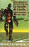 Dune, la genèse, Tome 3 : La Bataille de Corrin de Brian Herbert (6 mai 2005) Broché