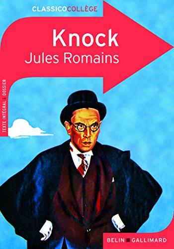 Knock ou Le triomphe de la médecine: Comédie en trois actes (Classicocollège) por Jules Romains