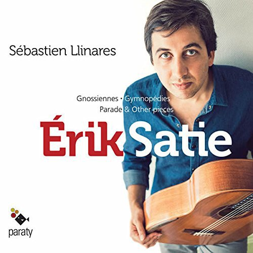 Satie / Oeuvres pour Guitare