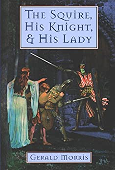 The Squire, His Knight, and His Lady (The Squire's Tales Book 2) (English Edition)
