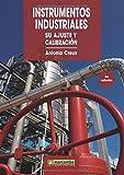 Instrumentos Industriales: Su Ajuste y Calibración
