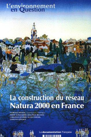 la-construction-du-reseau-natura-2000-en-france-une-politique-europeenne-de-conservation-de-la-biodi