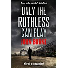 Only The Ruthless Can Play (English Edition)