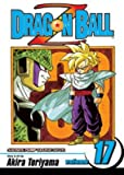 [Dragon Ball Z: v. 17] (By: Akira Toriyama) [published: October, 2004]
