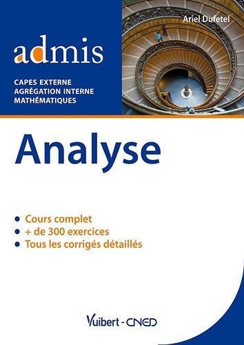 Analyse. Capes externe & agrégation interne de mathématique