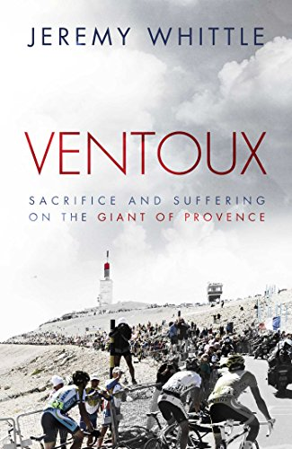 Ventoux sacrifice and suffering on the giant of provence ebook ventoux sacrifice and suffering on the giant of provence by whittle jeremy fandeluxe Document