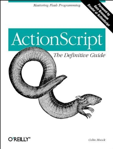 ActionScript: The Definitive Guide: Mastering Flash Programming 1st edition by Moock, Colin (2001) Paperback