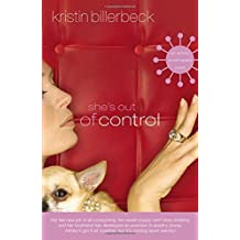 She's Out of Control: An Ashley Stockingdale Novel by Kristin Billerbeck (2012-02-21)