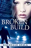 Broken Build (Chance for Love Book 1) (English Edition)