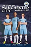 #10: The Official Manchester City Annual 2017 (Annuals 2017)