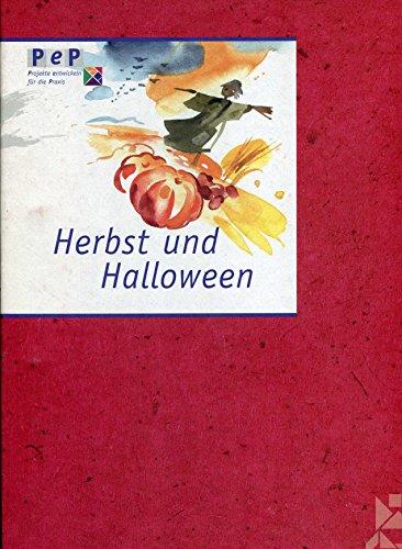 (Herbst & Halloween (PeP - Projekte entwickeln für die Praxis))