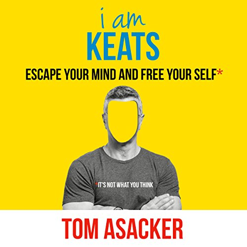 i-am-keats-escape-your-mind-and-free-your-self