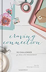 Craving Connection: 30 Challenges for Real-Life Engagement