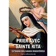 Prier avec Sainte Rita, patronne des causes desespérées