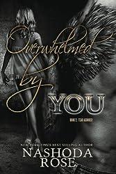 Overwhelmed by You (Tear Asunder)