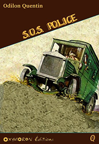 S.O.S. Police (Odilon QUENTIN) (French Edition)