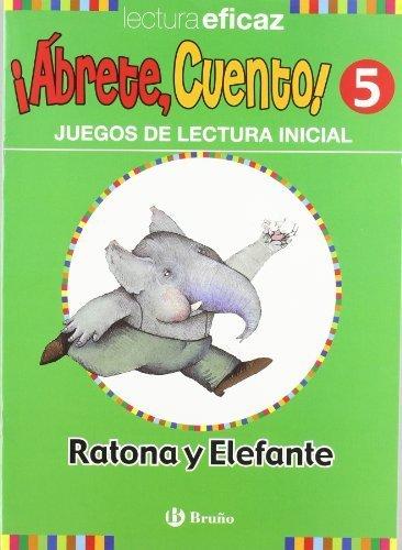 Abrete, cuento! Ratona y elefante (Spanish Edition) by Maria Trinidad Labajo Gonzalez (2012) Paperback