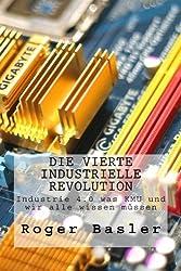 Die vierte industrielle Revolution: Blockchain und das Internet der Dinge was KMU und wir alle wissen muessen