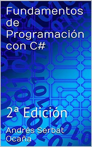 Portada del libro Fundamentos de Programación con C#: 2ª Edición