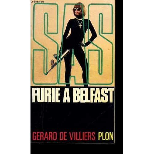 Furie a Belfast Sas