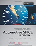 Automotive SPICE in Practice: Surviving Interpretation and Assessment: Surviving Implementation and Assessment (Rockynook Computing)