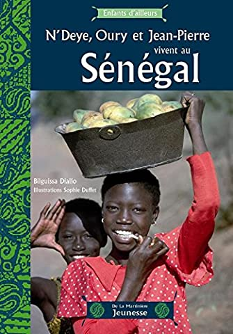 N'Deye, Oury et Jean-Pierre vivent au Sénégal
