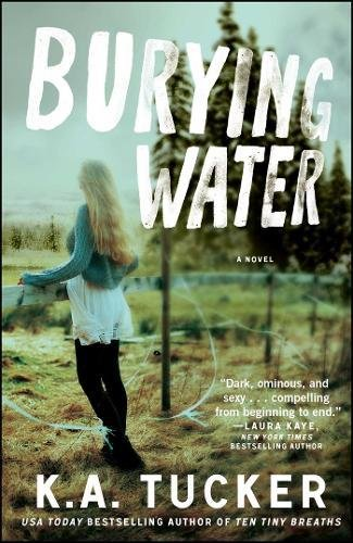 Burying Water: A Novel (The Burying Water Series)