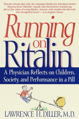 running-on-ritalin-a-physician-reflects-on-children-society-and-performance-in-a-pill