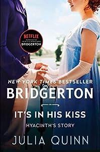 It's In His Kiss: Bridgerton (Bridgertons Book 7) (English Edition)