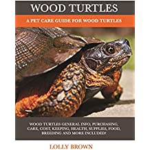 Wood Turtles: A Pet Care Guide for Wood Turtles (English Edition)