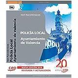 Policía Local del Ayuntamiento de Valencia. Test Psicotécnicos (Colección 555) de Sin datos (23 sep 2010) Tapa blanda