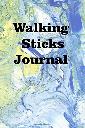 Walking Sticks Journal: Keep track of your walking sticks