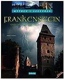 """Mythen & Legenden - FRANKENSTEIN und die Illuminaten - Wie Mary Shelley ihren Roman """"Frankenstein"""" erschuf - Ein hochwertiger Fotoband mit über 190 Bildern auf 128 Seiten - STÜRTZ Verlag"""