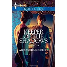 Keeper of the Shadows by Alexandra Sokoloff (2013-05-07)