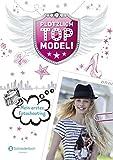 Plötzlich Topmodel, Band 01: Mein erstes Fotoshooting