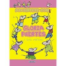 Diviértete con Gloria Fuertes y sus versos (Diviertete)