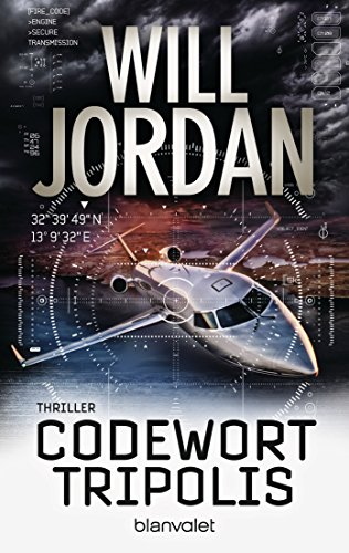 Codewort Tripolis: Thriller (Ryan Drake Series 5) -