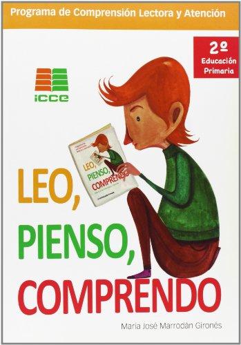 Leo, pienso, comprendo, 2 Educación Primaria. Programa de comprensión lectora y atención (P.Comp. Lectora Y Atencion) - 9788472784628