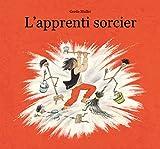 apprenti sorcier (L') | Muller, Gerda (1926-....). Auteur