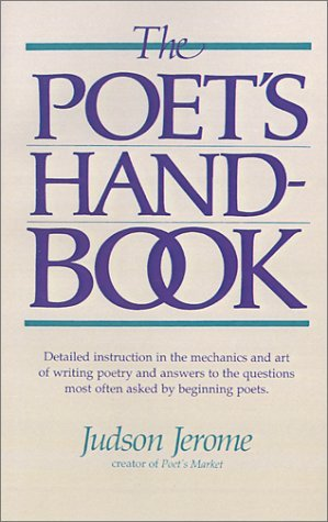 The Poet's Handbook by Judson Jerome (1980-12-01)
