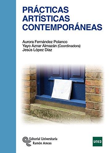 Prácticas Artísticas Contemporáneas (Manuales) por Aurora Fernández Polanco