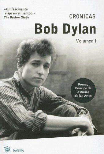 Bob Dylan : crónicas I: 1 (Bolsillo) por Bob Dylan