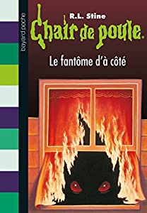 """Afficher """"Chair de poule n° 16 Le fantôme d'à côté"""""""