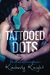 Tattooed Dots (The Halo Series) (Volume 1) by Kimberly Knight (2014-02-13)